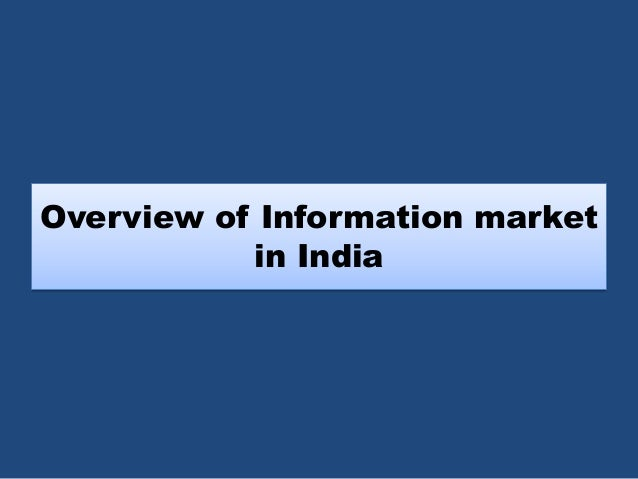 Overview of Information market in India