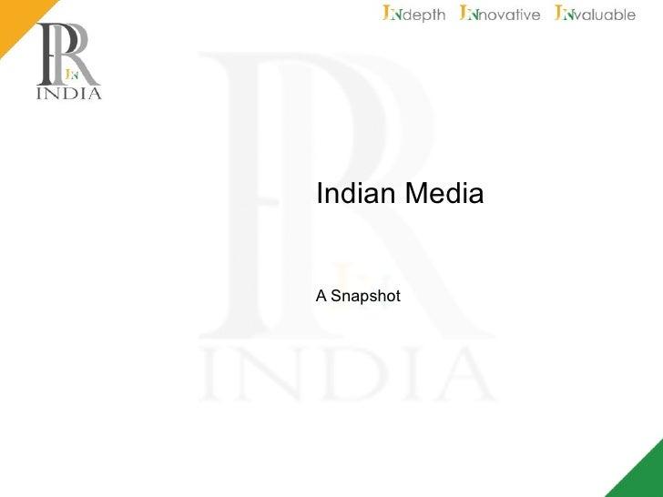 Indian Media A Snapshot
