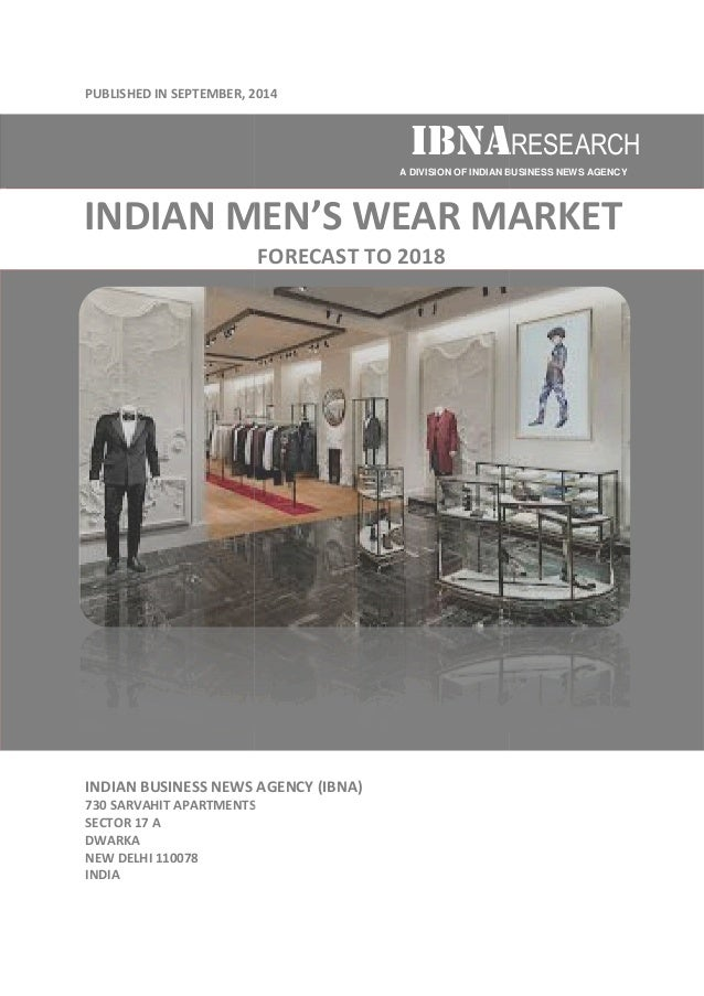 PUBLISHED IN SEPTEMBER, 2014  INDIAN MEN  INDIAN BUSINESS NEWS AGENCY (IBNA)  730 SARVAHIT APARTMENTS  SECTOR 17 A  DWARKA...