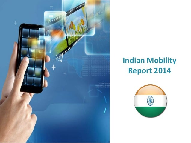 Indian Mobility Report 2014