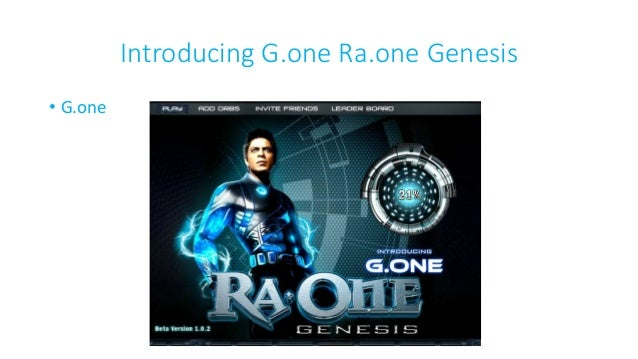 Introducing G.one Ra.one Genesis • G.one