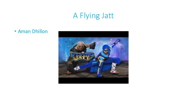 A Flying Jatt • Aman Dhillon