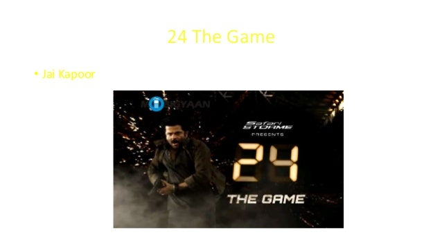 24 The Game • Jai Kapoor
