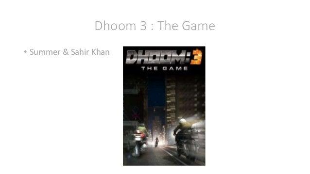 Dhoom 3 : The Game • Summer & Sahir Khan