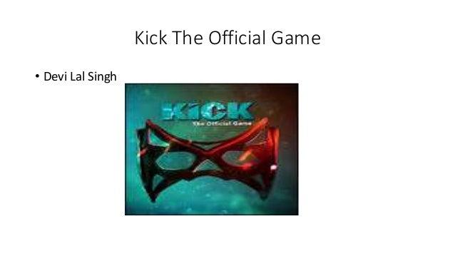 Kick The Official Game • Devi Lal Singh