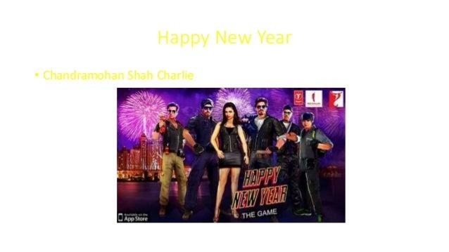 Happy New Year • Chandramohan Shah Charlie
