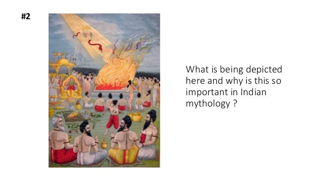 #2 What is being depicted here and why is this so important in Indian mythology ?