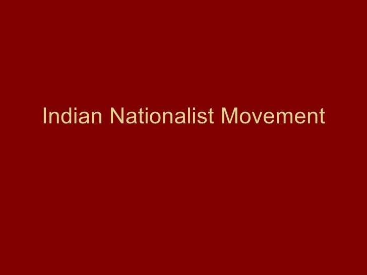 assess the significance of indian nationalism on Centre for the study of culture and society  the historiography of indian nationalism  these essays were certainly concerned with the political significance.