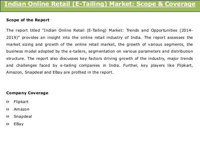 top report e tailing market in india 2014 market Despite the economic downturn, latin america is a market retailers have to pay  attnetion to it's one of the top regions in the world for.