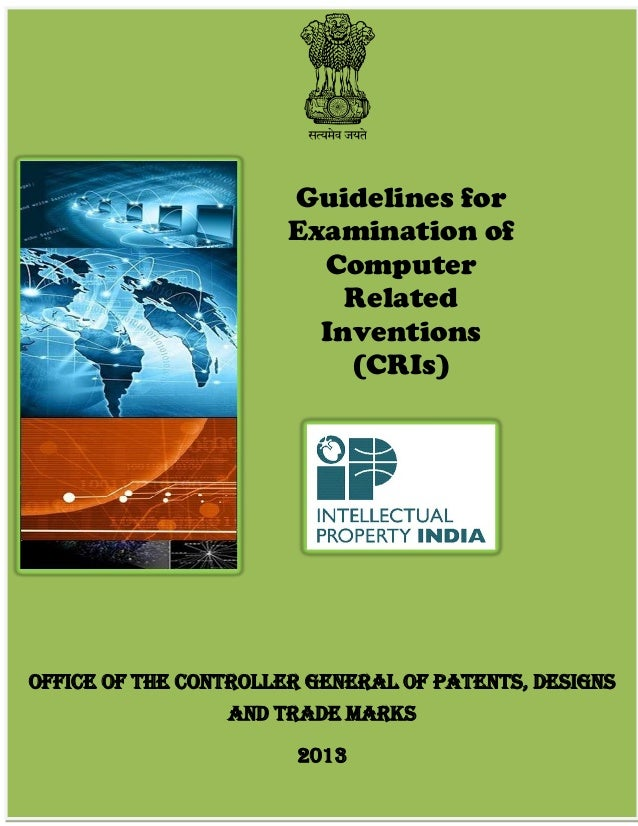 Page 1 of 47 Guidelines for Examination of Computer Related Inventions (CRIs) Office of the Controller General of Patents,...