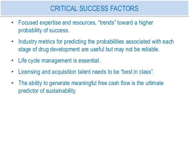 critical success factor the global pharmaceutical industry Critical success factors in pharmaceutical industry pharmaceutical industry - key success factors there's a time for everything for dr ramakanta panda, it was time to build a 'modern hospital' in india as a cardiac surgeon from the prestigious cleveland clinic, us, he was known for his super-safe hands.