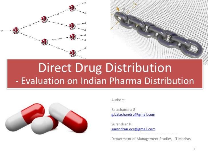 Direct Drug Distribution- Evaluation on Indian Pharma Distribution                      Authors:                      Bala...