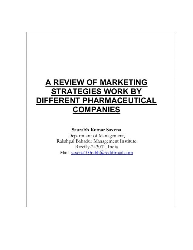 A REVIEW OF MARKETING    STRATEGIES WORK BYDIFFERENT PHARMACEUTICAL        COMPANIES           Saurabh Kumar Saxena       ...
