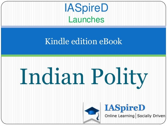 IASpireD        Launches  Kindle edition eBookIndian Polity
