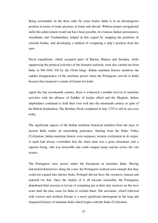Being surrounded on the three sides by water bodies India is in an advantageousposition in terms of trade practises at hom...