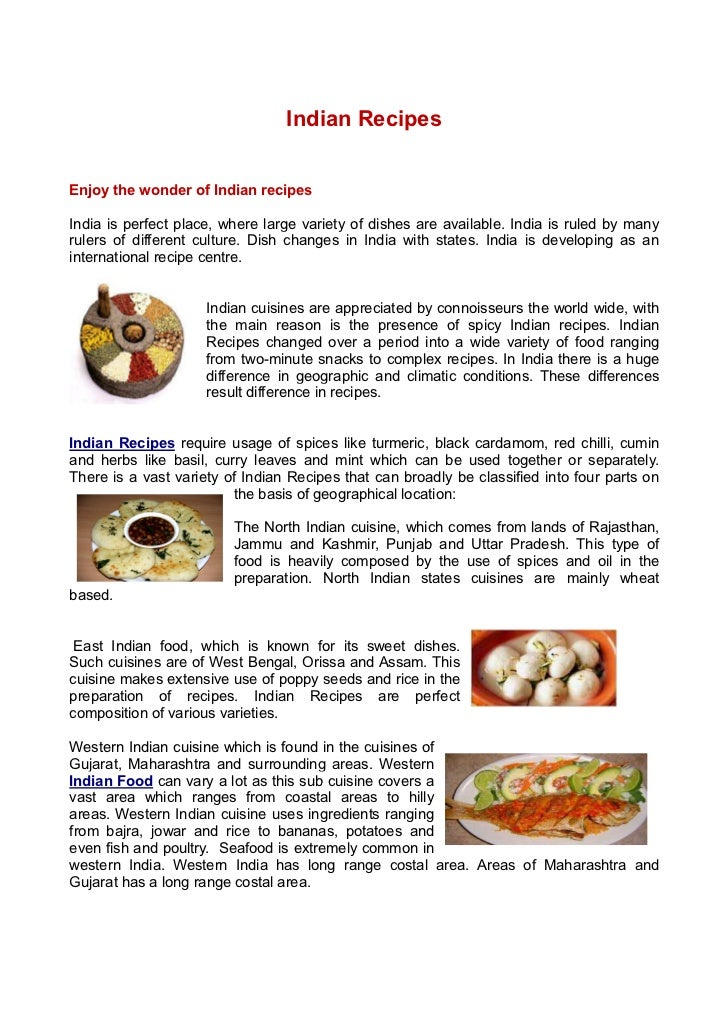 Indian RecipesEnjoy the wonder of Indian recipesIndia is perfect place, where large variety of dishes are available. India...