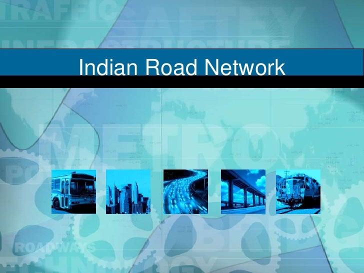Indian Road Network<br />