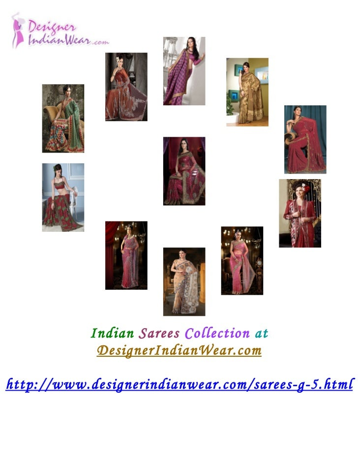Indian Sarees Collection at            DesignerIndianWear.comhttp://www.designerindianwear.com/sarees-g-5.html