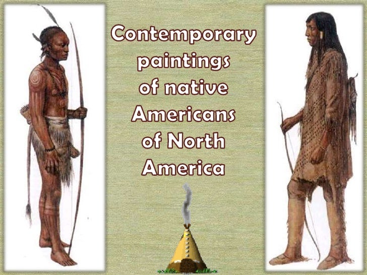 Contemporary<br />paintings<br />of native Americans <br />of North America<br />