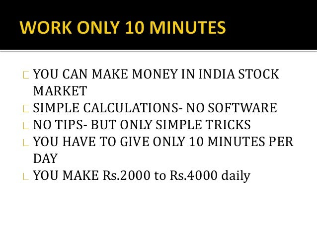 Indian share market- MAKE MONEY DAILY