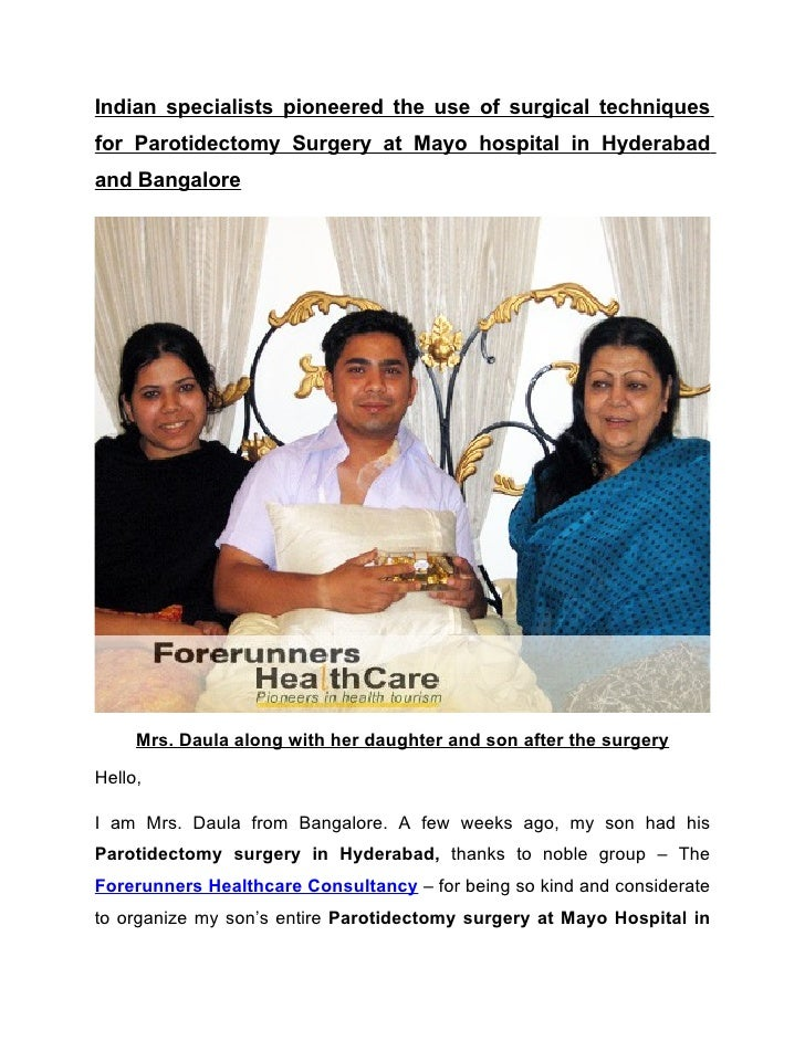 Indian specialists pioneered the use of surgical techniques for Parotidectomy Surgery at Mayo hospital in Hyderabad and Ba...