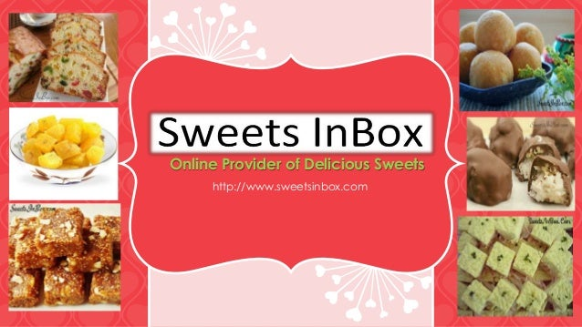 Online Provider of Delicious Sweets http://www.sweetsinbox.com