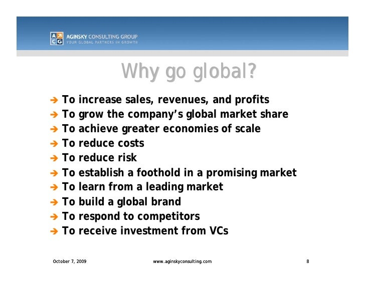 Reasons Why Companies Go Into International Marketing