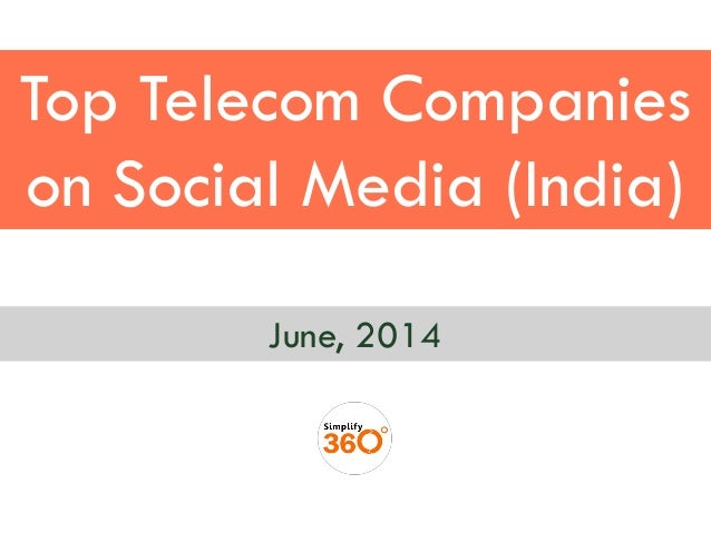 Top Telecom Companies on Social Media (India) June, 2014