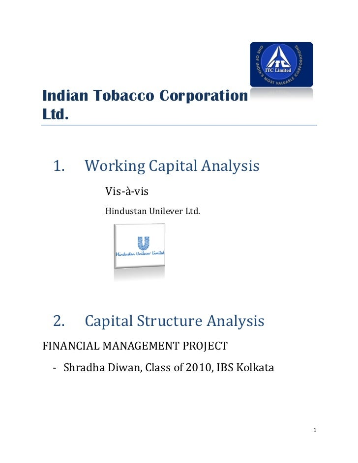 Indian Tobacco Corporation Ltd.    1.    Working Capital Analysis            Vis-à-vis            Hindustan Unilever Ltd. ...