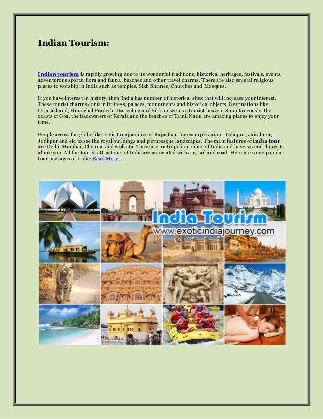 Indian Tourism:Indian tourism is rapidly growing due to its wonderful traditions, historical heritages, festivals, events,...