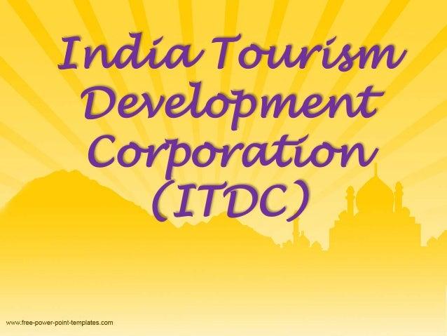 India Tourism  Development  Corporation  (ITDC)
