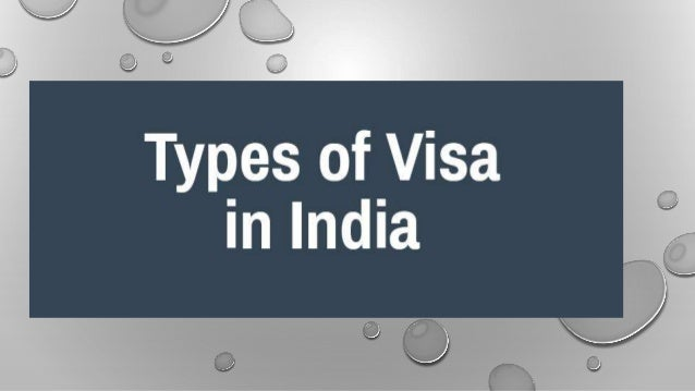 CLICK MORE DETAILS ABOUT INDIAN VISA TYPES