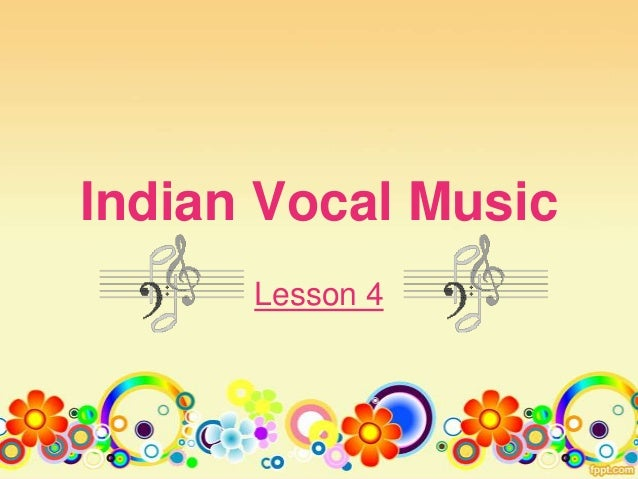 Indian Vocal Music Lesson 4