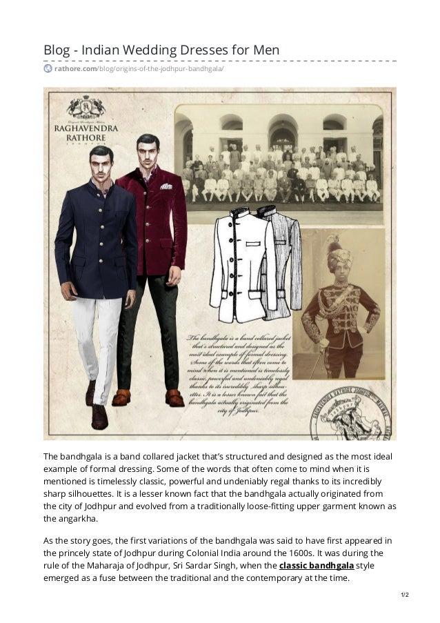 Blog - Indian Wedding Dresses for Men rathore.com/blog/origins-of-the-jodhpur-bandhgala/ The bandhgala is a band collared ...