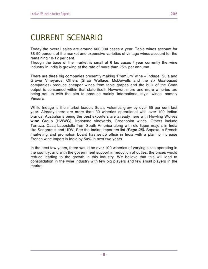 Indian Wine Industry Report                                                      2005     CURRENT SCENARIO Today the overa...