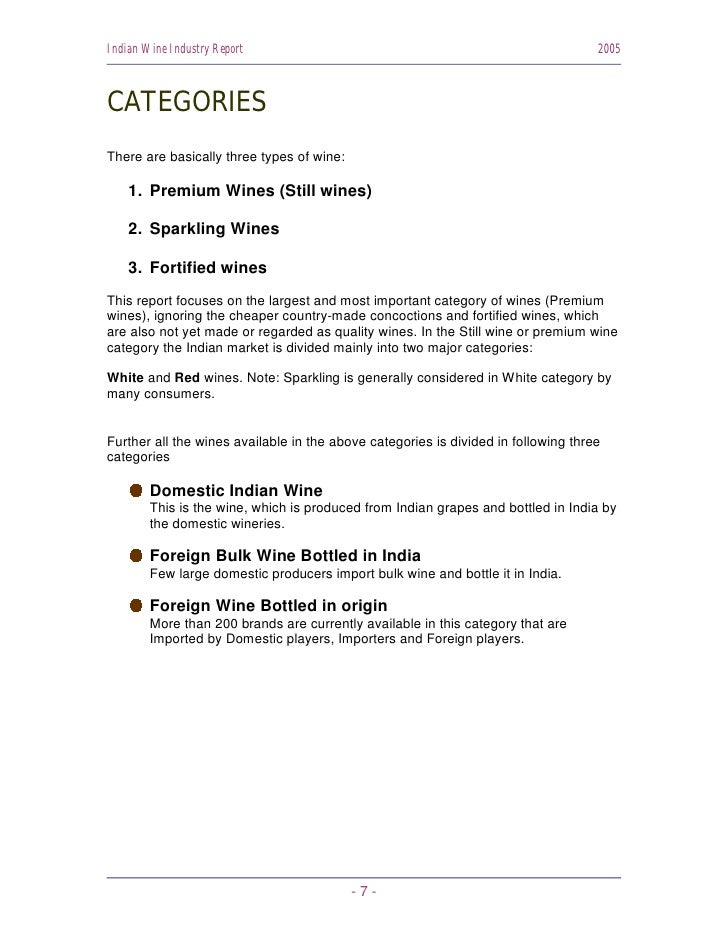 Indian Wine Industry Report                                                         2005    CATEGORIES There are basically...