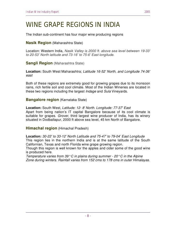 Indian Wine Industry Report                                                      2005    WINE GRAPE REGIONS IN INDIA The I...