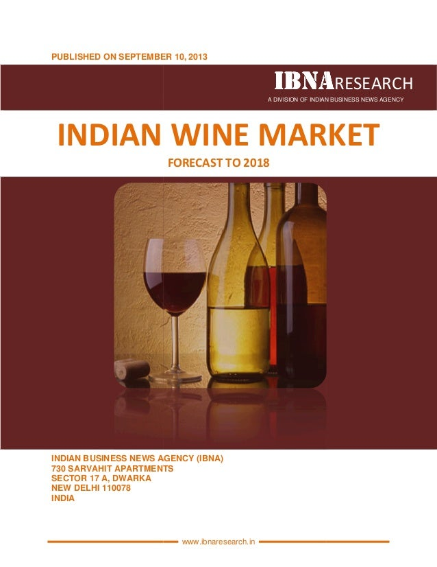PUBLISHED ON SEPTEMBER INDIAN WINE INDIAN BUSINESS NEWS AGENCY (IBNA) 730 SARVAHIT APARTMENTS SECTOR 17 A, DWARKA NEW DELH...