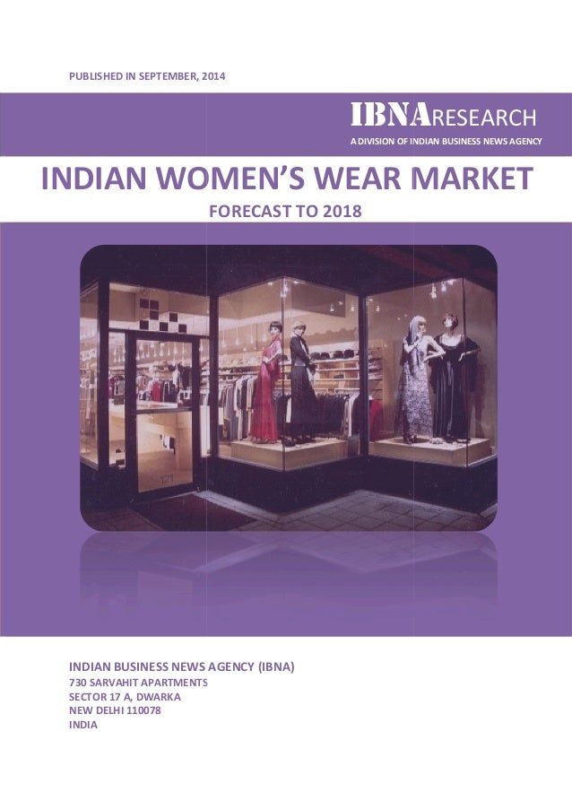 PUBLISHED IN SEPTEMBER, , 2014  INDIAN WOMEN  INDIAN BUSINESS NEWS AGENCY (IBNA)  730 SARVAHIT APARTMENTS  SECTOR 17 A, DW...