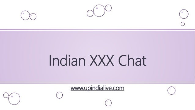Indian XXX Chat www.upindialive.com
