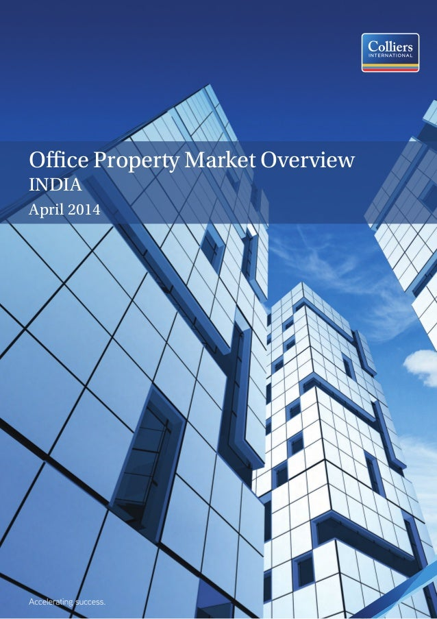 Office Property Market Overview INDIA April 2014