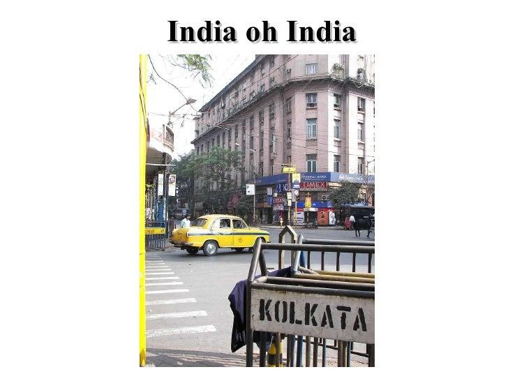 India oh India