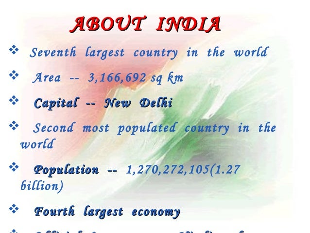 the first in our country india India is the largest country in the south asia region, located primarily in the  if  this is your first trip to india, and you think about flying to delhi, please read the.