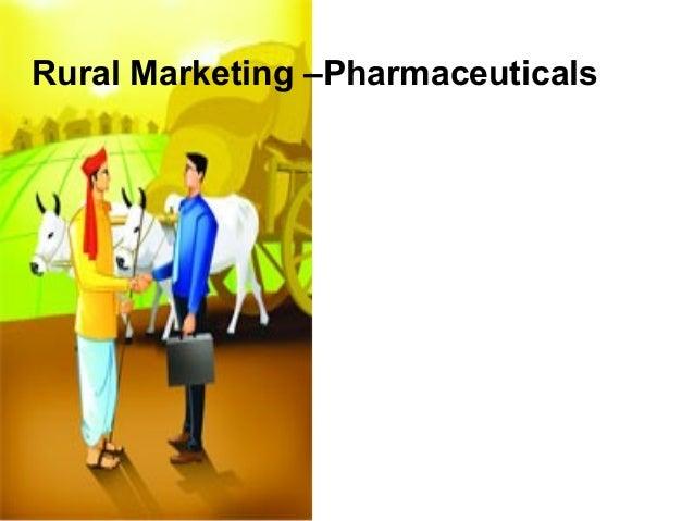 Rural Marketing –Pharmaceuticals