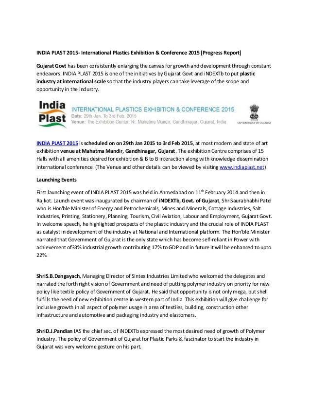 INDIA PLAST 2015- International Plastics Exhibition & Conference 2015 [Progress Report] Gujarat Govt has been consistently...