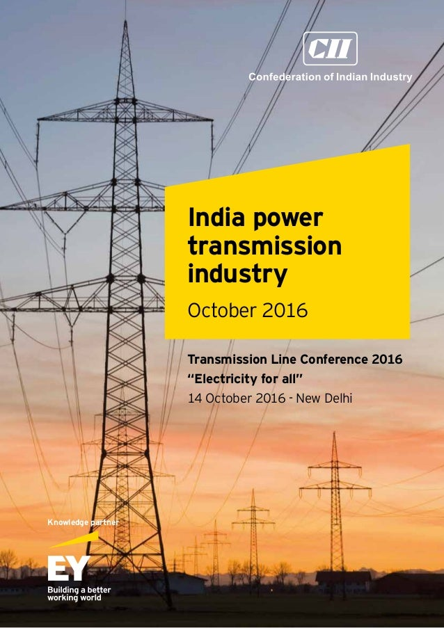 """India power transmission industry October 2016 Transmission Line Conference 2016 """"Electricity for all"""" 14 October 2016 - N..."""