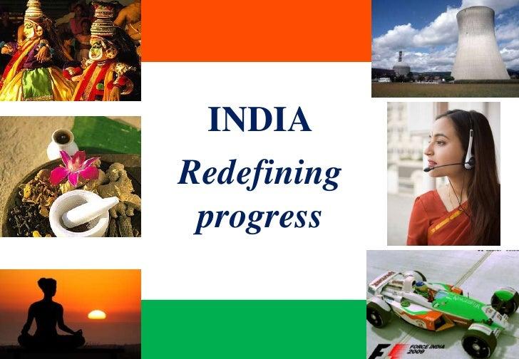 INDIA<br />Redefining progress<br />