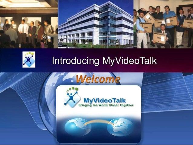 Introducing MyVideoTalk