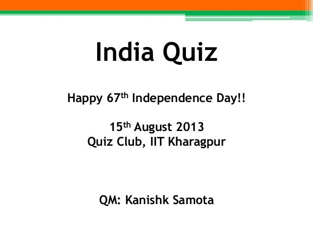 India Quiz-Questions-15 08 13