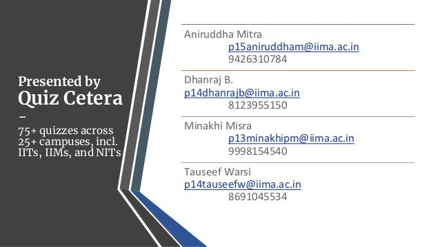 The India Quiz - IIM Ahmedabad and Ahmedabad Quiz Club Slide 2